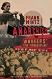 Anarchism and Workers' Self-Management in Revolutionary Spain (English Edition)