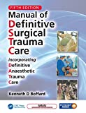 Manual of Definitive Surgical Trauma Care, Fifth Edition (English Edition)