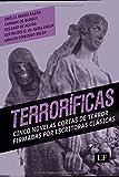 Terroríficas: Cinco novelas cortas de terror firmadas por escritoras clásicas