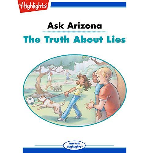 Ask Arizona: The Truth About Lies copertina