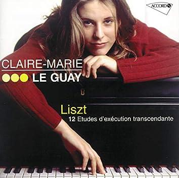 Liszt: 12 Etudes d'exécution transcendante