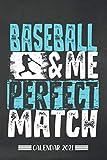 Calendar: Baseball calendar 2021 | calendar & notebook| gift for baseball fans| 6x9 format (15,24 x 22,86 cm)