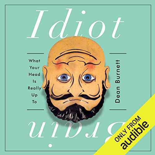 Idiot Brain audiobook cover art