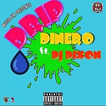 Drip (feat. Dj Dixon)