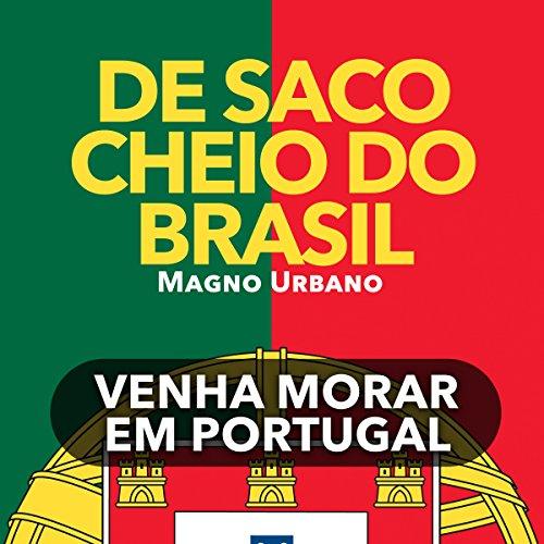 De Saco Cheio Do Brasil [Tired of Brazil?] audiobook cover art