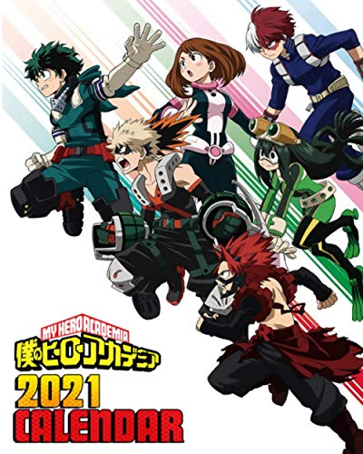 My Hero Academia 2021 Calendar: Boku No Hero Academia   HomeSchool Planner, Monthly, Weekly Colorful Anime Calendar and Planner, Pictures, Quotes