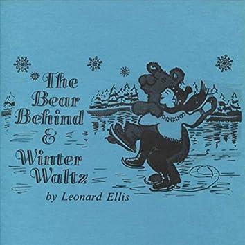 The Bear Behind & Winter Waltz