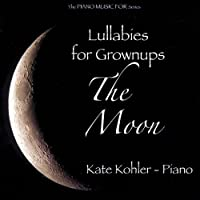 Lullabies for Grownups-the Moon