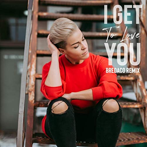I Get to Love You (Bredaco Remix)