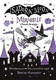 La Mirabelle i l'escola de màgia (Mirabelle)...