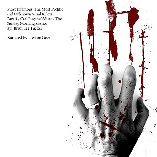 Most Infamous: The Most Prolific and Unknown Serial Killers cover art