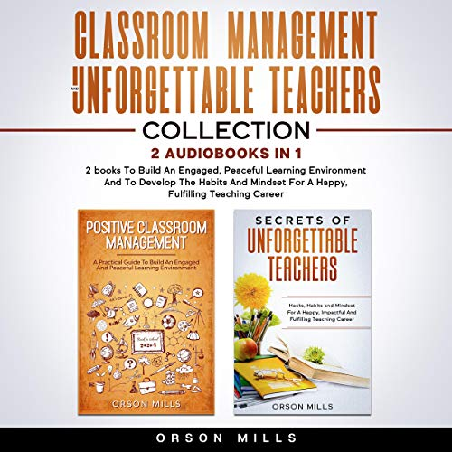 Classroom Management and Unforgettable Teachers Collection cover art