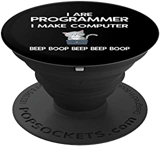 I Are Programmer I Make Computer Beep Boop Cat Lover PopSockets Grip and Stand for Phones and Tablets