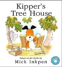 Kipper's Treehouse (Lift-the-Flap) Paperback April 18, 2002