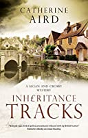 Inheritance Tracks (Sloan and Crosby Mystery)