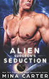 Alien Surgeon's Seduction (Warriors of the Lathar)