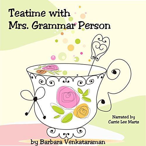 Teatime with Mrs. Grammar Person audiobook cover art
