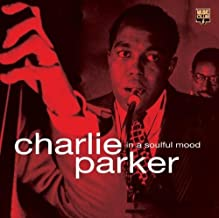 Parker, Charlie In A Soulful Mood Mainstream Jazz