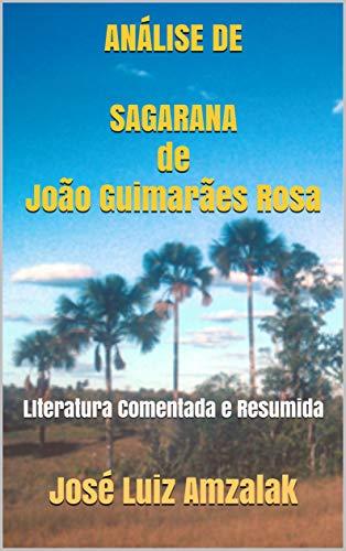 ANÁLISE DE SAGARANA de João Guimarães Rosa: LIteratura Comentada e Resumida