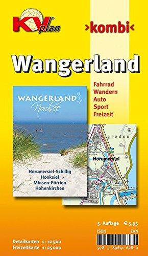 Wangerland mit Horumersiel, Schillig und Hooksiel: 1:12.500 Gemeindekarte mit Freizeitkarte 1:25.000 inkl. aller Radrouten der Region: Detailkarten 1 ... Sport. Freizeit (KVplan Ostfriesland-Region)