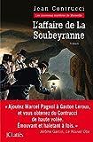 L'affaire de la Soubeyranne