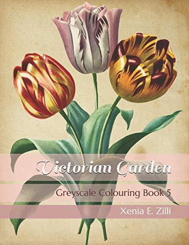 Victorian Garden: Greyscale Colouring Book 5