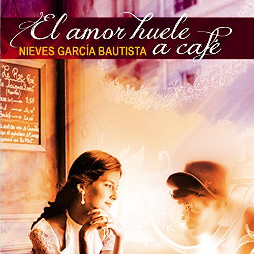 El amor huele a café [Love Smells Like Coffee] cover art
