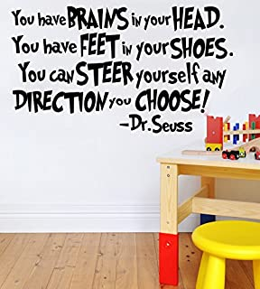 You Have Brains in Your Head. Dr Seuss Quote Vinyl Wall Decal Sticker Art (Black 22 X 42)