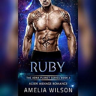 Ruby: Alien Menage Romance     The Adna Planet Series, Book 3              De :                                                                                                                                 Amelia Wilson                               Lu par :                                                                                                                                 Ainslie Caswell                      Durée : 1 h et 57 min     Pas de notations     Global 0,0