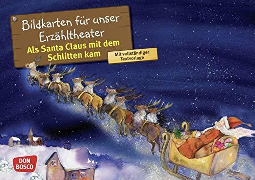 Als Santa Claus mit dem Schlitten kam. Kamishibai Bildkartenset. Entdecken - Erzählen - Begreifen: Märchen (Märchen für unser Erzähltheater)