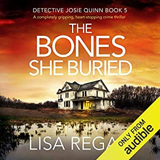 The Bones She Buried: A Completely Gripping, Heart-Stopping Crime Thriller cover art