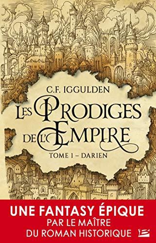 Darien: Les Prodiges de l'Empire, T1