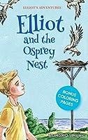 Elliot and the Osprey Nest (Elliot's Adventures)