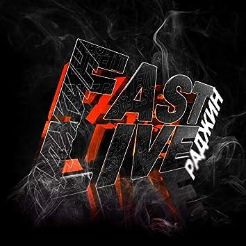 Fast Live