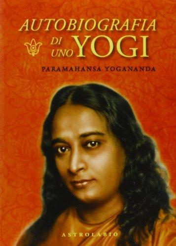 Autobiografia di uno yogi. Con CD Audio
