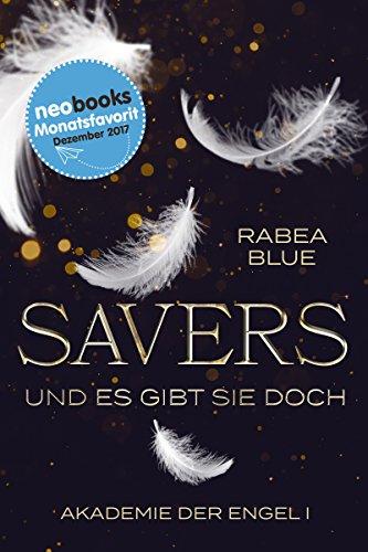 Savers - und es gibt sie doch: Akademie der Engel: Teil 1