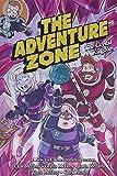 The Adventure Zone 04: The Crystal Kingdom (Adventure Zone, 4)