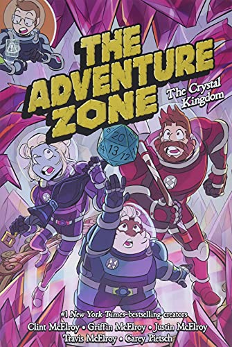 The Adventure Zone: The Crystal Kingdom (The Adventure Zone,...