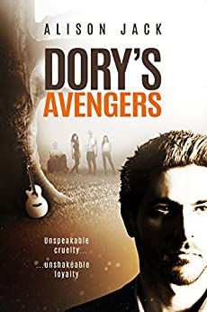 Dory's Avengers: (Revised edition) by [Alison Jack]