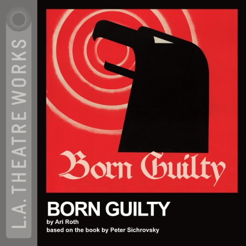 Born Guilty (Dramatized) audiobook cover art