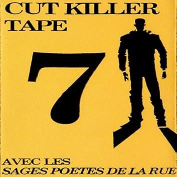 Cut Killer Tape 7 (Les sages poetes de la rue)