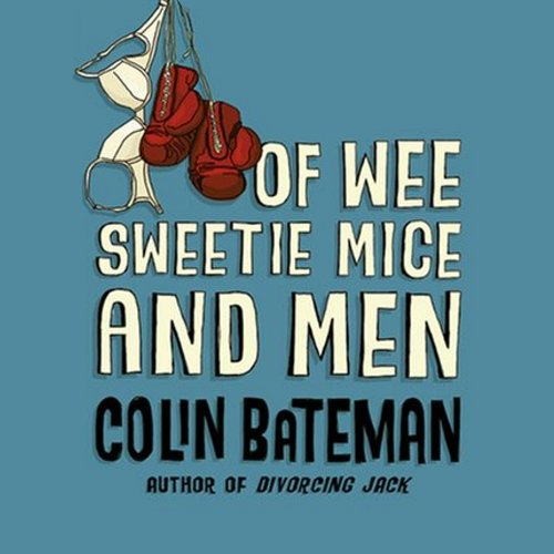 Of Wee Sweetie Mice and Men audiobook cover art