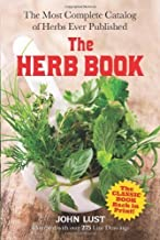 The Herb Book: The Most Complete Catalog of Herbs Ever Published (Dover Cookbooks) by John Lust (2014-07-16)