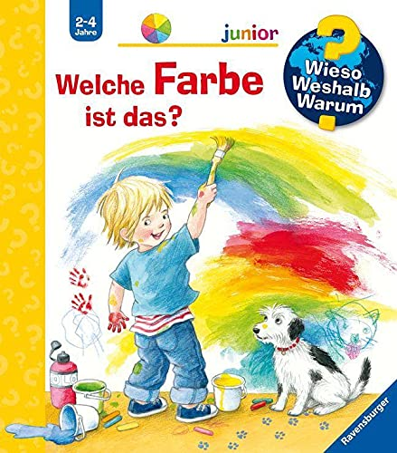 Wieso? Weshalb? Warum? junior: Welche Farbe ist das? (Band 13) (Wieso? Weshalb? Warum? junior, 13)