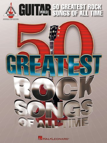 Guitar Worlds 50 Greatest Rock Songs of All Time Songbook (Guitar ...