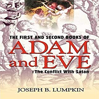 The First and Second Books of Adam and Eve: The Conflict with Satan cover art