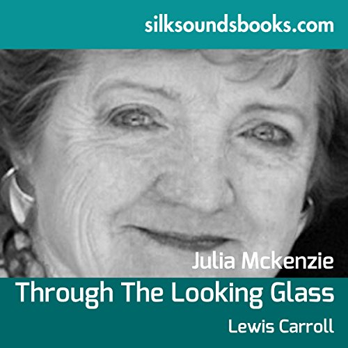 Through the Looking Glass and What Alice Found There audiobook cover art
