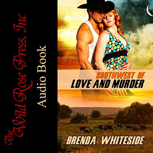 Southwest of Love and Murder audiobook cover art