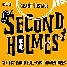 Second Holmes - Six BBC Radio Full-Cast Adventures