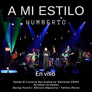 A Mi Estilo (En Vivo Desde el Lunario del Auditorio Nacional CDMX, Con Artistas Invitados)